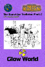 Quest for Trollstar: Glow World